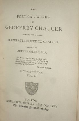 The Poetical Works of Geoffrey Chaucer to Which are Appended Poems Attributed to Chaucer.