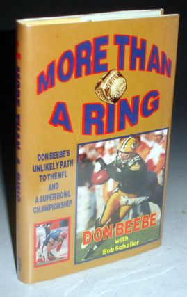 More Than a Ring, Don Beebe's Unlikely Path to the NFL and a Super Bowl Champion