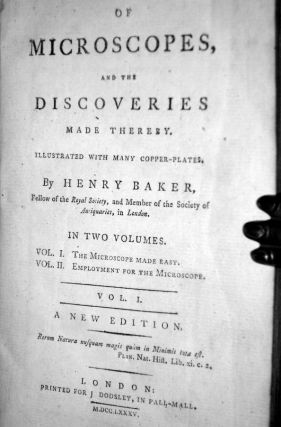 Of Microscopes, and the Discoveries Made Thereby