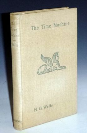 The Time Machine, an Invention. H. G. Wells