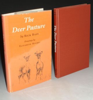 The Deer Pasture. Rick Bass
