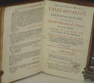 ]. Twenty Seven Moral Tales and Fables, French and English. Invented for the education of a prince) by the late celebrated Archbishop of Cambray ... Digested into sections and periods, and dispos'd (after a new manner) for the use of schools ... To which