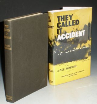 They Called it Accident. A. Cecil Hampshire.