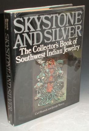 Skystone and Silver, the Collector's Books of Southwest Indian Jewelry