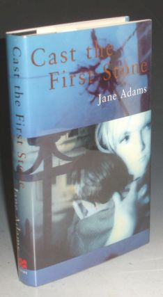 Cast the First Stone. Jane Adams.
