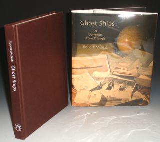 Ghost Ships, a Surrealist Love Triangle. Robert McNab
