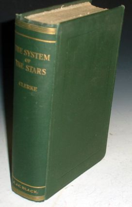 The System of the Stars. Agnes M. Clerke.
