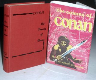 The Coming of Conan. Robert E. Howard.