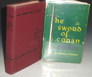 The Sword of Conan, the Hyborean Age. Robert E. Howard.