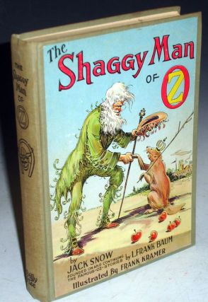 The Shaggy Man of Oz. Jack Snow, L. Frank Baum