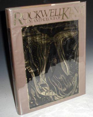Rockwell Kent, an Anthology of His Works. Fridolf Johnson, Rockwell Kent