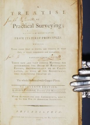A Treatise of Practical Surveying; Which is Demonstrated from Its First Principles Wherein Every Thing That is Useful and Curious in That Art, is Fully Considered and Explained Particularly Three New and Very Concise Methods....