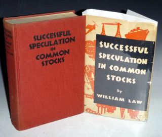 Successful Speculation in Common Stock. William Law.