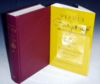 Verdi's Falstaff in Letters and Contemporary Reviews. Hans Busch, and