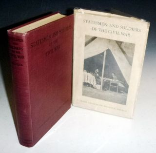 Statesmen and Soldiers of the Civil War, a Study of the Conduct of the War