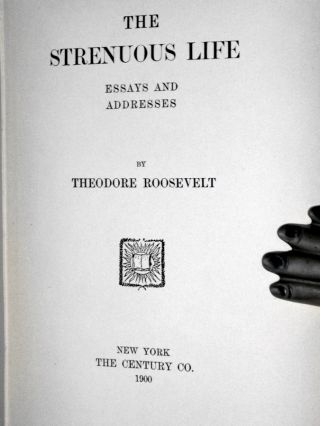 The Strenuous Life, Essays and Addresses