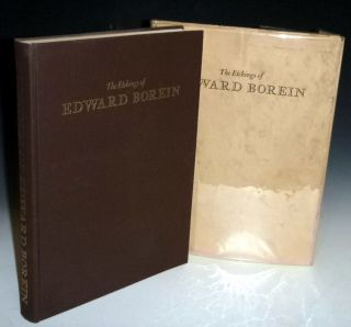 The Etchings of Edward Borein, a Catalogue of His Work. John Galvin, Warren R. Howell, Harold G....