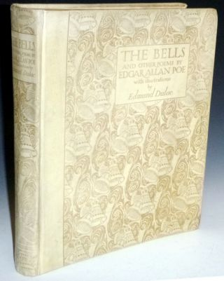 The Bells And Other Poems. Edgar Allan Poe, Edmund Dulac, signed