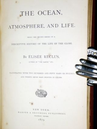 The Ocean, Atmosphere, and Life. Being the Second Series of a Descriptive History of the Life of the Globe.