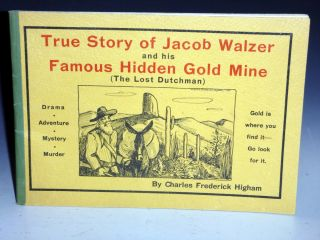 True Story of Jacob Walzer. A Fascinating and Romantic Tale of an Old German Prospector Known to...