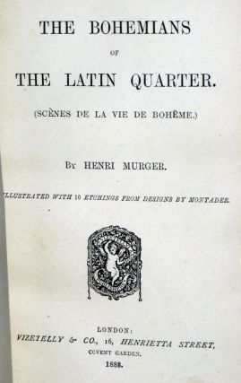 The Bohemians of the Latin Quarter (Scenes De La Vie De Boheme)