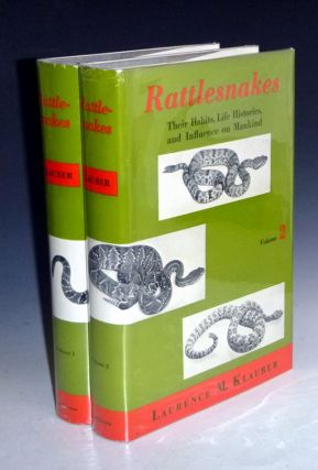 Rattlesnakes. Their Habits, Life Histories, and Influence on Mankind