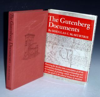 The Gutenberg Documents with Translations of the Texts Into English, Based with Authority on the Compilation By Dr. Karl Schorbach