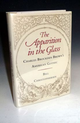 The Apparition in the Glass, Charles Brockden Brown's American Gothic