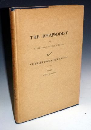 The Rhapsodist and Other Uncollected Writings