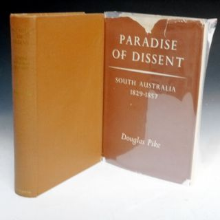 Paradise of Dissent, South Australia 182-1857