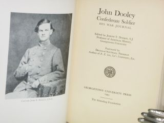 John Dooley Confederate Soldier His War Journal