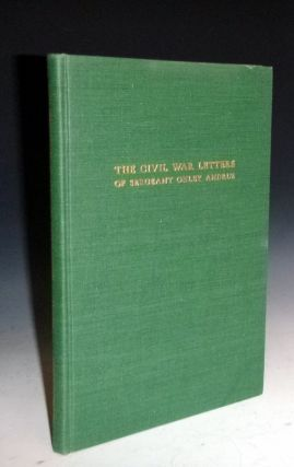 The Civil War Letters of Sergeant Onley Andrus(signed)