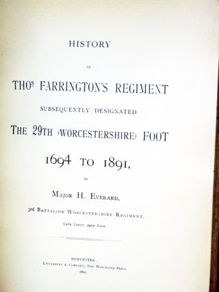 History of Thos. Farrington's Regiment Subsequently Designated the 29th Worcestershire Foot 1694-1891