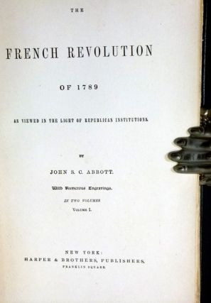 The French Revolution of 1789 as Viewed in the Light of Republican Institutions