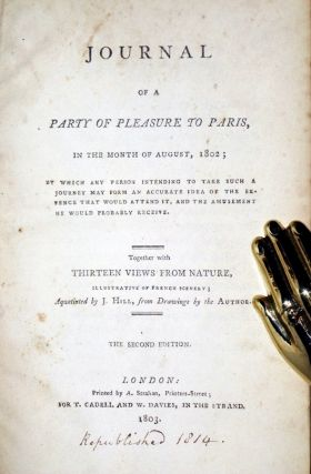 Journal of a Party of Pleasure to Paris, in the Month of August, 1802; By Which Any Person Intending to Take Such a Journey May Form an Accurate Idea of the Expence That Would Attend it, and the Amusement he Would Probably Receive