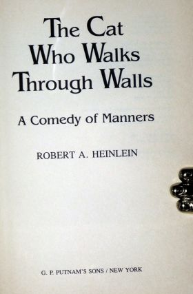 The Cat Who Walks Through Walls; a Comedy of Manners