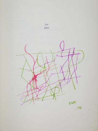 The Days Run Away Like Wild Horses of The Hills (signed 3 Times By the Author with Abstract drawing)