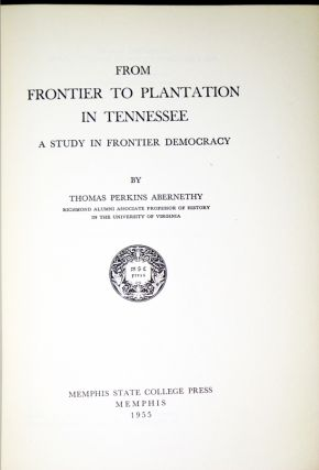 From Frontier to Plantation. A Study in Frontier Democracy