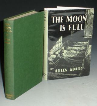 The Moon is Full. Aileen Adair