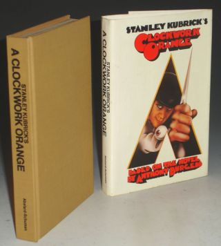 Clockwork Orange; Based on the Novel By Anthony Burgess. Stanley Kubrick.