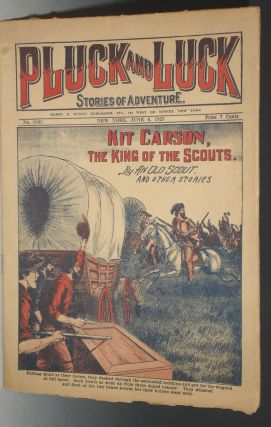 Kit Carson, King of Scouts (Pluck and Luck, No. 1305