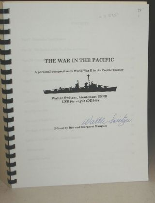 The War in the Pacific; a Personal Perspective on World War II in the Pacific Theater