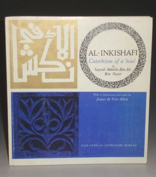 al-Inkishafti; Catechism of a Soul (translated By James DeVere Allen). Abdallah Ibn 'ali Ibn Nasir, James de Vere Allen.