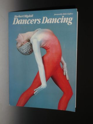 Dancers Dancing, with Foreword By Robert Jaffrey (signed By the Author and Robert Jaffrey Who...