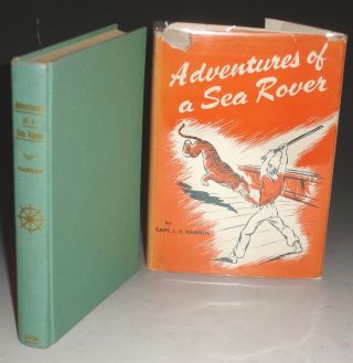 Adventures of a Sea Rover (inscribed By the author). L. F. Hansen, Capt.