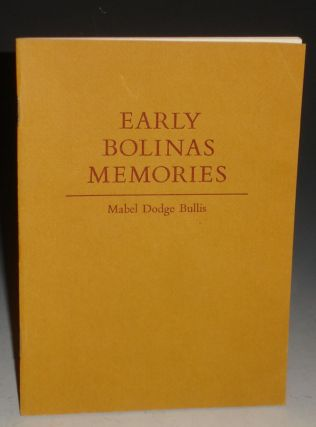 Early Bolinas Memories. Mabel Dodge Bullis