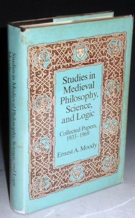 Studies in Medieval Philosophy, Science and Logic; Collected Papers, 1933-1969