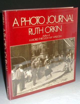 A Photo Journal (Inscribed By the author). Ruth Orkin.