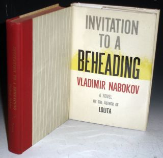 an analysis of the novel invitation to a beheading by nabokov Plot summary the narrator and protagonist of the story along with invitation to a beheading and the gift (1938) despair is the second nabokov novel to feature unreliable narration from a first-person point of view.