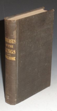 The Physical Diagnosis of Diseases of the Lungs. Walter Hayle Walshe.